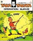 Taka Takata, volume 4 - Opération survie