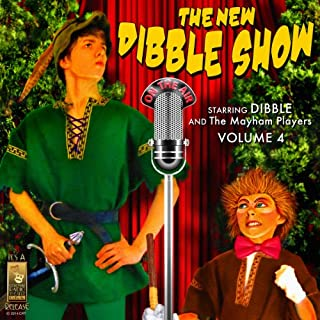 The New Dibble Show, Volume 4                   By:                                                                                                                                 Jerry Robbins                               Narrated by:                                                                                                                                 Dibble and the Mayham Players                      Length: 2 hrs and 20 mins     5 ratings     Overall 4.6