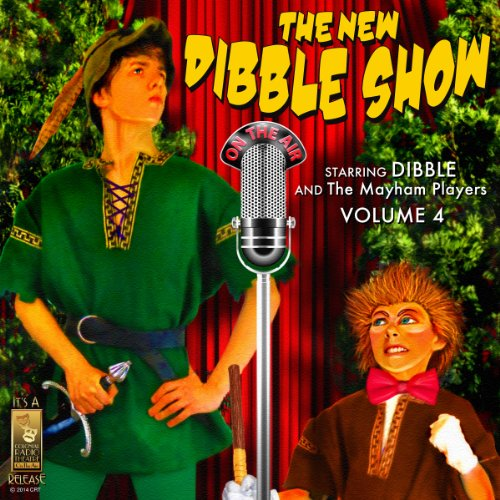 The New Dibble Show, Volume 4 audiobook cover art