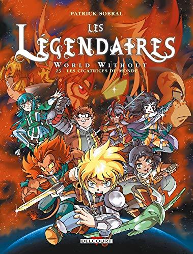 Les Légendaires T23 (Les Légendaires, 23) (French Edition)