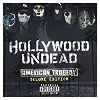 American Tragedy [Deluxe Edition] by Hollywood Undead (2011-04-05)