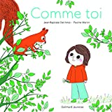 COMME TOI - A partir de 3 ans