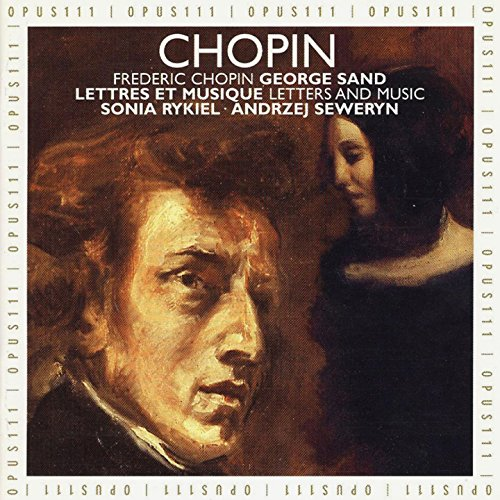 Frédéric Chopin and George Sand: Letters and Music