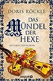 Das Mündel der Hexe: Historischer Roman