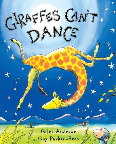 Giraffes Cant Dance by Andreae, Giles [Orchard Books,2001] (Hardcover)