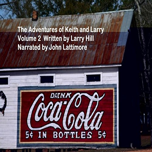 The Adventures of Keith and Larry, Volume 2 audiobook cover art
