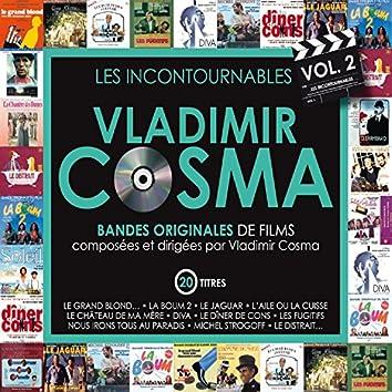 Les incontournables, vol. 2 (Bandes originales de films composées par vladimir cosma)