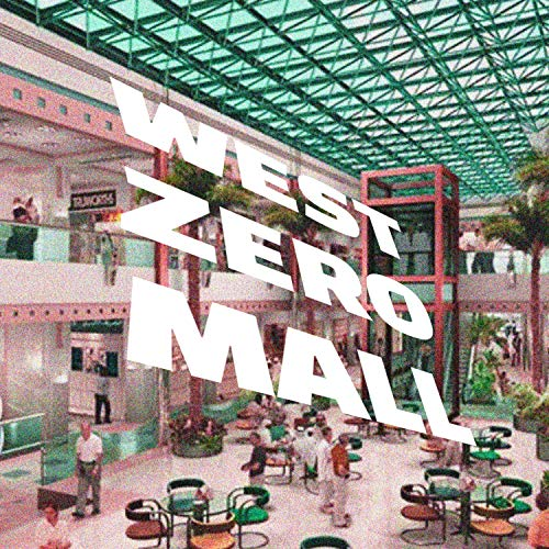 West Zero Mall