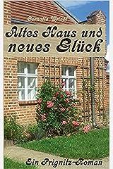 Altes Haus und neues Glück Kindle Ausgabe