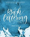 The Ultimate Brush Lettering Guide: A Complete Step-by-Step Creative...