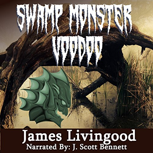 Swamp Monster Voodoo audiobook cover art