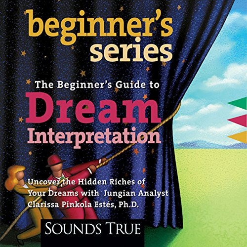 The Beginner's Guide to Dream Interpretation audiobook cover art