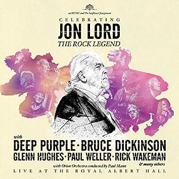 Celebrating Jon Lord - The Rock Legend (Live)