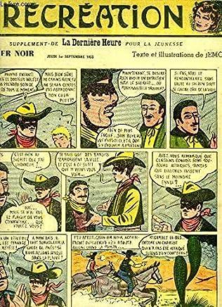 Récréation du 1er septembre 1955 : Le lasso - Les Satellites - Le Cavalier Noir, de JEMO - Les Aventures de Bill et Betty dans lAntre du Cougar, par Thurlow Craig et Y. Brunnstrom