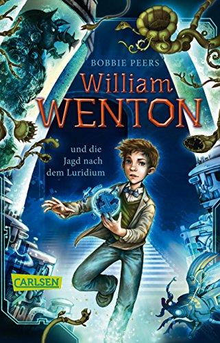 William Wenton 1: William Wenton und die Jagd nach dem Luridium (1)