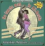 So Tanzte Man in Alt-Berlin - das Große Berliner Ballhausorchester