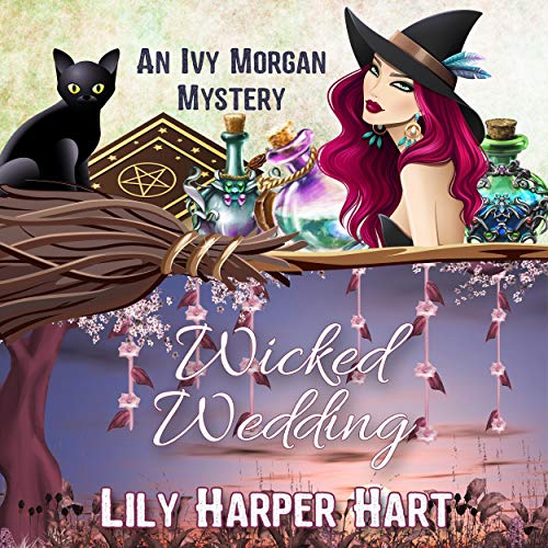 Wicked Wedding Audiobook By Lily Harper Hart cover art