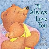 I'll Always Love You (Tiger Tales)