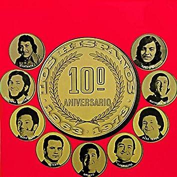10° Aniversario 1963 - 1973