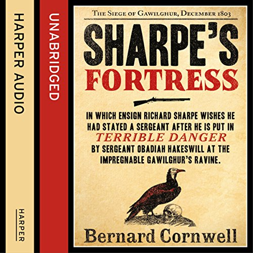 Sharpe's Fortress: The Siege of Gawilghur, December 1803 (The Sharpe Series, Book 3) cover art