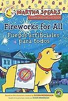 Martha Speaks: Fireworks for All (Reader)