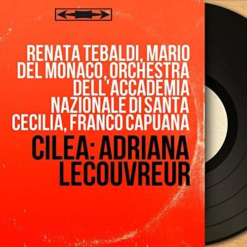 Renata Tebaldi, Mario Del Monaco, Orchestra dell'Accademia nazionale di Santa Cecilia, Franco Capuana
