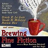 Brewing Fine Fiction