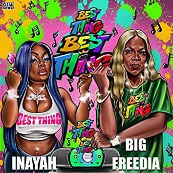 Best Thing (Bounce Mix) [feat. Big Freedia]