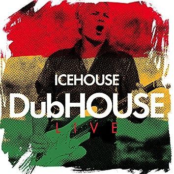 DubHOUSE Live