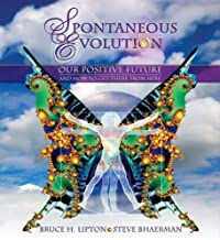 SPONTANEOUS EVOLUTION - Our Positive future and how to get there from Here ( 5CD Set)