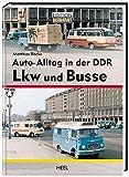Auto-Alltag in der DDR - Lkw und Busse