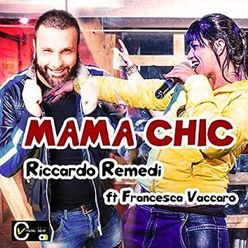 Mama chic (feat. Francesca Vaccaro)
