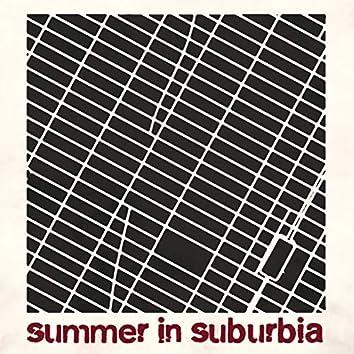 Summer in Suburbia
