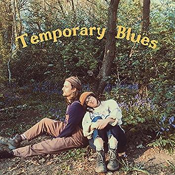 Temporary Blues