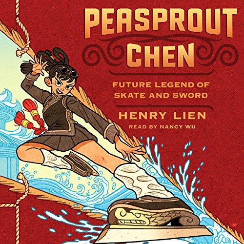 Peasprout Chen, Future Legend of Skate and Sword audiobook cover art