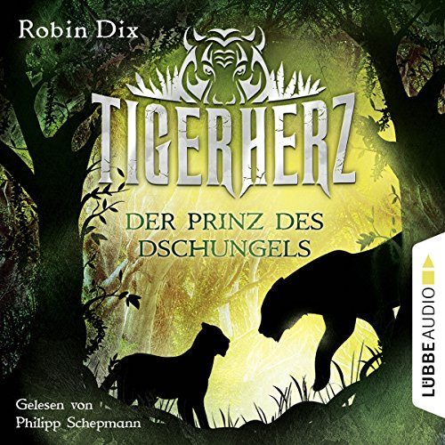 Tigerherz (Der Prinz des Dschungels 1) Titelbild