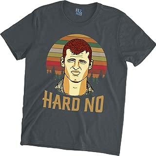 Hard No Vintage Retro T-Shirt Wayne Letterkenny