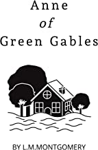 Anne of Green Gabels (Easy to Read - Educational Edition Book 1)