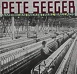Songtexte von Pete Seeger - American Industrial Ballads