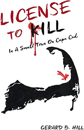 License To Kill: In A Small Town On Cape Cod
