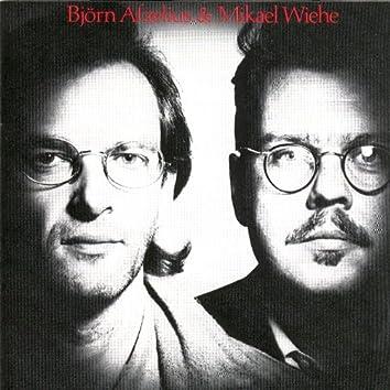 Björn Afzelius & Mikael Wiehe