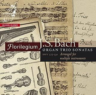 Bach, J.S.: Organ Trio Sonatas BWV525-530 - Arrangements