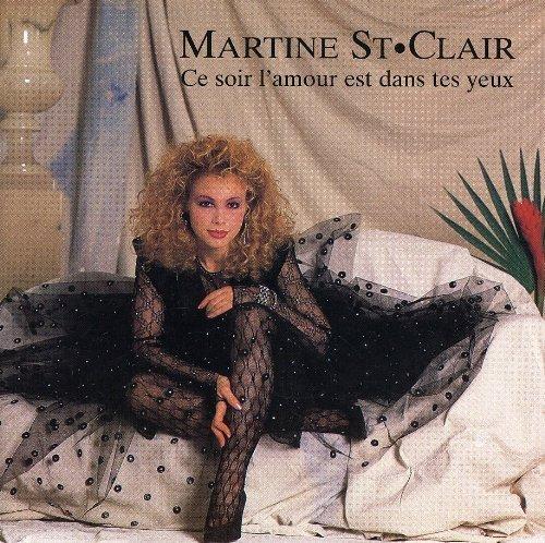 Ce Soir l\'Amour Est dans Test Y by St. Clair Martine (2001-08-28)