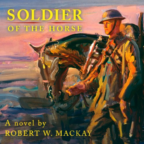 Soldier of the Horse audiobook cover art