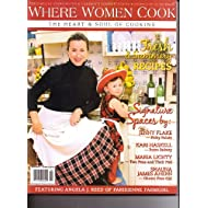 Where Women Cook magazine. The Heart & Soul of Cooking. Vol 1 #3 2011.