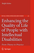 Enhancing the Quality of Life of People with Intellectual Disabilities: From Theory to Practice