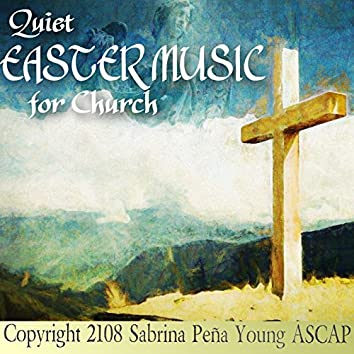 Quiet Easter Music for Church