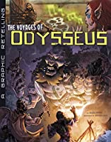 The Voyages of Odysseus: A Graphic Retelling (Graphic Library: Ancient Myths)