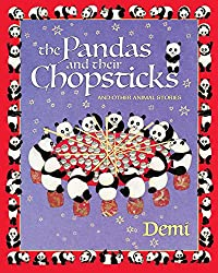The Panda and Their Chopsticks and Other Animal Stories by Demi