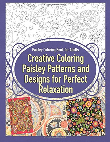 Easy You Simply Klick Paisley Coloring Book For Adults Creative Patterns And Designs Perfect Relaxation Books